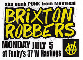 BIG WHEEL RECORDING ARTISTS & SKA PUNK from MONTREAL!!!: The Brixton Robbers, The Wrecktals, Hospital Blonde @ Funky Winker Beans Jul 5 2010 - Sep 16th @ Funky Winker Beans