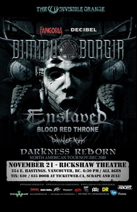 Dimmu Borgir, ENSLAVED , Blood Red Throne , Dawn of Ashes @ Rickshaw Theatre Nov 21 2010 - Feb 19th @ Rickshaw Theatre