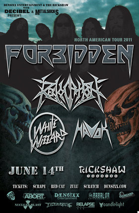 Forbidden North American Tour 2011: Forbidden, Revocation, White Wizzard, Havok @ Rickshaw Theatre Jun 14 2011 - Feb 19th @ Rickshaw Theatre
