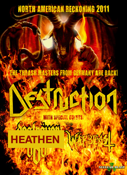 Destruction, Heathen, Warbeast, Infernal Majesty @ Rickshaw Theatre Apr 26 2011 - Feb 19th @ Rickshaw Theatre