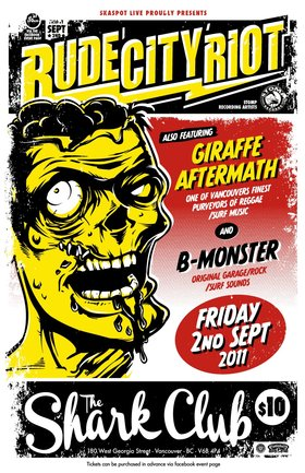 Rude City Riot w/ Giraffe Aftermath and B-Monster @ the Shark Club Fri. Sept 2nd: Rude City Riot, Giraffe Aftermath, B-M0NSTER @ Shark Club Sep 2 2011 - Sep 19th @ Shark Club