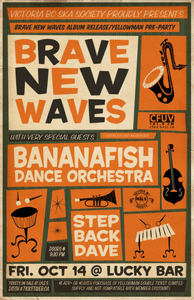 BRAVE NEW WAVES ALBUM RELEASE/YELLOWMAN PRE-PARTY!!: Brave New Waves, Bananafish Dance Orchestra, Step Back Dave @ Lucky Bar Oct 14 2011 - Aug 20th @ Lucky Bar