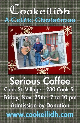 Cookeilidh @ Serious Coffee - Cook St. Nov 25 2011 - Dec 13th @ Serious Coffee - Cook St.