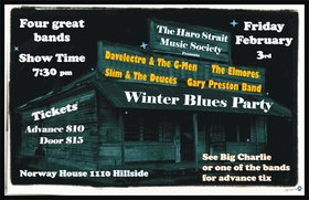 Winter Blues Party: Slim & The Deuces, Elmores, THE GARY PRESTON BAND, Davelectro @ Sons of Norway Feb 3 2012 - Dec 15th @ Sons of Norway
