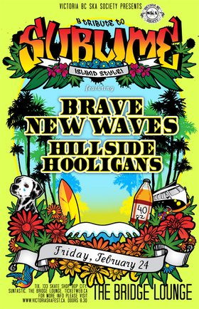 TRIBUTE TO SUBLIME ISLAND STYLE COMES TO COURTENAY BC: Brave New Waves, Hillside Hooligans @ The Bridge Lounge Feb 24 2012 - Aug 24th @ The Bridge Lounge