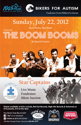 "THE BOOM BOOMS ""GET UP & LOVE SOMEBODY' FOR B.F.A FUNDRAISER EVENT: The Boom Booms, Star Captains @ Shark Club Jul 22 2012 - Jul 21st @ Shark Club"