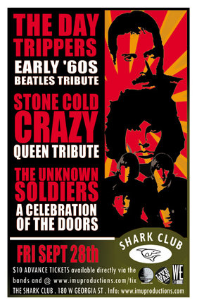 The DAY TRIPPERS, Stone Cold Crazy, The Unknown Soldiers @ Shark Club Sep 28 2012 - Sep 19th @ Shark Club