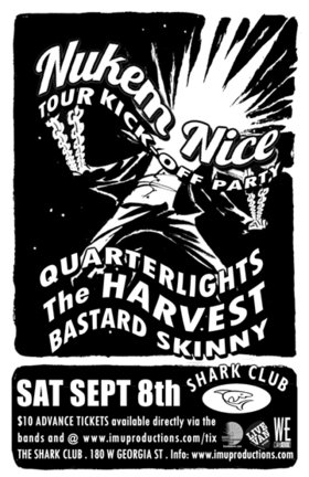 NUKEM NICE Tour Kick-Off Party w/ special guests: NUKEM NICE , Quarterlights, The Harvest, Bastard Skinny @ Shark Club Sep 8 2012 - Sep 19th @ Shark Club