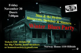 Summer and The Sinners, Slim & The Deuces, the HouseCats @ Sons of Norway Nov 30 2012 - Apr 25th @ Sons of Norway