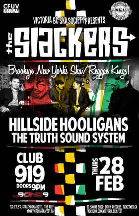 THE SLACKERS RETURN TO VICTORIA!: The Slackers, Hillside Hooligans, The Truth Sound System @ Distrikt Feb 28 2013 - Aug 24th @ Distrikt