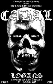 CABAL: FREE Metal DJ Night @ Logan's Pub May 8 2013 - Jan 21st @ Logan's Pub
