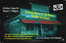Harpdog Brown Band, The Deb Rhymer Band, The Deuces @ Sons of Norway Jun 14 2013 - Sep 18th @ Sons of Norway