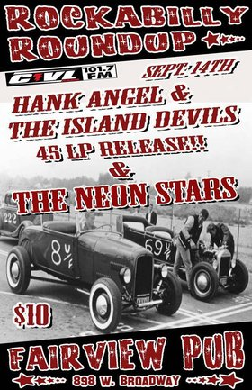 45 Record Release Party!!! At The Rockabilly Roundup!!!: HANK ANGEL and his ISLAND DEVILS, The Neon Stars @ Fairview Pub Sep 14 2013 - Feb 23rd @ Fairview Pub