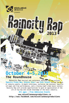 RAINCITY RAP 2013: Chin Injeti (& friends), Sophia Danai, Omar Khan, The Boom Booms (& Featured artists), Maestro Fresh Wes, Kinnie Starr @ Calabash Bistro Oct 4 2013 - Jul 21st @ Calabash Bistro
