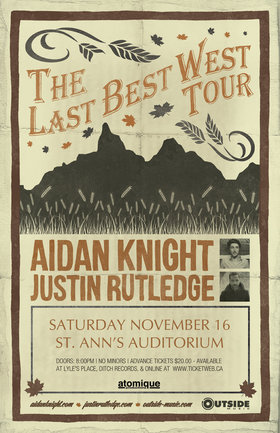 Aidan Knight (SOLD OUT), Justin Rutledge @ St. Ann's Academy Auditorium Nov 16 2013 - Dec 10th @ St. Ann's Academy Auditorium