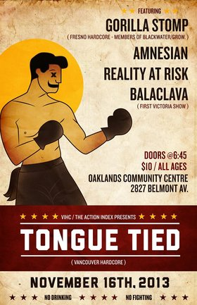 Tongue Tied, Gorilla Stomp, Amnesian, Reality At Risk, Balaclava @ Oaklands Community Association Nov 16 2013 - Aug 25th @ Oaklands Community Association