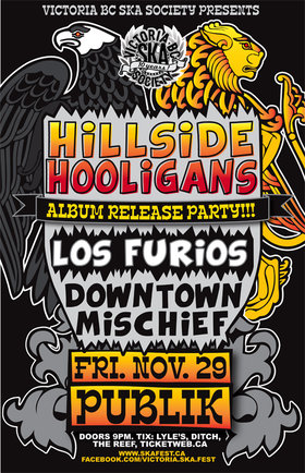 HILLSIDE HOOLIGANS' ALBUM RELEASE!: Hillside Hooligans, Los Furios, Downtown Mischief @ Publik Nov 29 2013 - Aug 24th @ Publik
