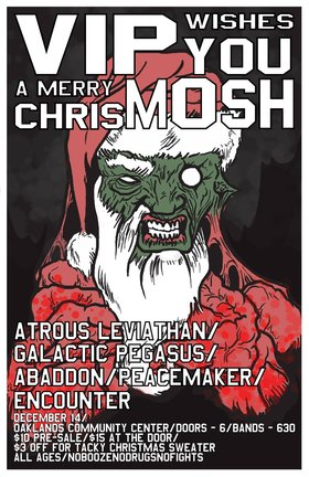 Van Isle Promotions Wishes You A Merry ChristMOSH!: Atrous Leviathan, Galactic Pegasus, Abaddon, Peacemaker, Encounter @ Oaklands Community Association Dec 14 2013 - Aug 25th @ Oaklands Community Association