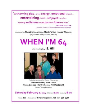 WHEN I'M 64 by J.S. Hill @ Merlin's Sun Inc. Feb 1 2014 - Mar 26th @ Merlin's Sun Inc.