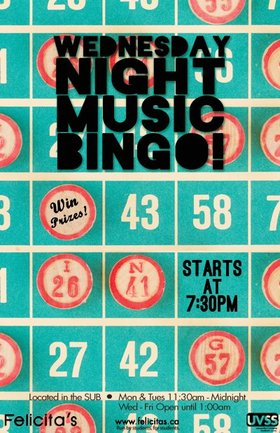 Music Bingo @ Felicita's Pub Feb 26 2014 - Jan 16th @ Felicita's Pub
