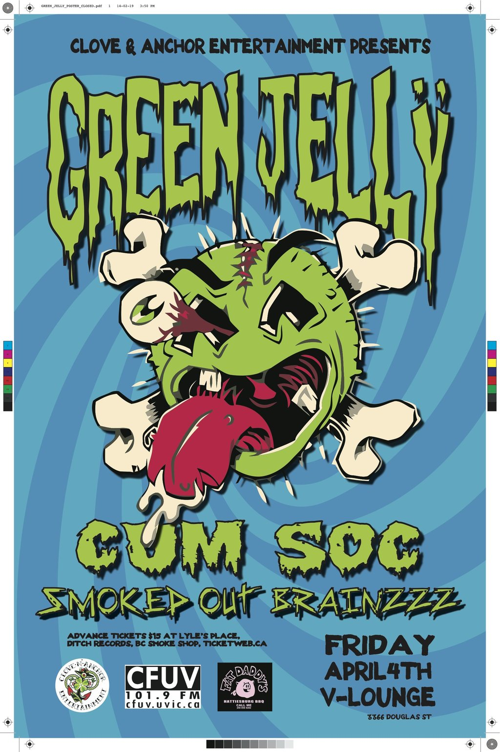 Green Jelly, Cum Soc, Smoked Out Brainzzz @ V-lounge - Apr