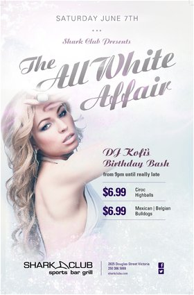 All White Affair: DJ Judah Roots, DJ Kofi, DJ Francis @ Shark Club Jun 7 2014 - Sep 19th @ Shark Club