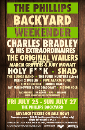 THE PHILLIPS BACKYARD WEEKENDER (FRI July 25 - SUN July 27): CHARLES BRADLEY & HIS EXTRAORDINAIRES, Shad, The Budos Band, Jay Malinowski & the Deadcoast @ The Phillips Backyard (at Phillips Brewery) - Jul 27 2014 - Dec 12th @ The Phillips Backyard (at Phillips Brewery) -