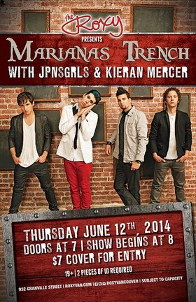 The Roxy is Proud to Announces this intimate show!: Marianas Trench, JPNSGRLS @ The Roxy Jun 12 2014 - Dec 16th @ The Roxy