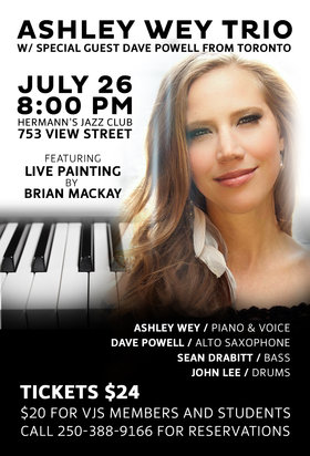 Ashley Wey Trio with Dave Powell   & Live Painting: Dave Powell (Saxophone), The Ashley Wey Trio, Brian MacKay  (Live Painting) @ Hermann's Jazz Club Jul 26 2014 - Oct 16th @ Hermann's Jazz Club