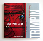 Shut Up and Listen: Trimpin: (CanonX+4:33=100)