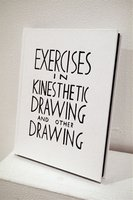 Exercises in Kinesthetic Drawing and Other Drawing
