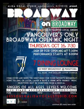 Broadway on Broadway: Open Mic @ Seven Dining Lounge Oct 16 2014 - Jan 18th @ Seven Dining Lounge