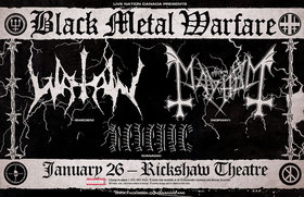 MAYHEM, Watain, Revenge @ Rickshaw Theatre Jan 26 2015 - Feb 19th @ Rickshaw Theatre
