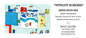 Without Borders by Anita Rydygier @ Fortune Gallery Jan 29 2015 - Feb 16th @ Fortune Gallery