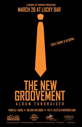 The New Groovement Album Fundraiser: The New Groovement, The Funkee Wadd @ Lucky Bar Mar 28 2015 - Dec 9th @ Lucky Bar