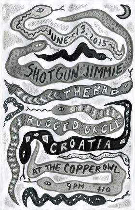 Shotgun Jimmie, The Bad, Rugged Uncle, CROATIA @ Copper Owl Jun 13 2015 - Oct 23rd @ Copper Owl