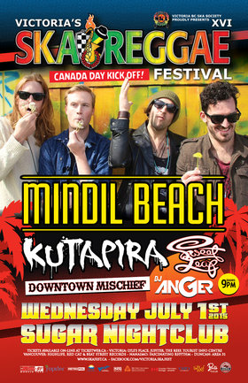 Victoria Ska & Reggae Fest Day One: Canada Day Kick-Off Party – Sugar Nightclub: Mindil Beach, Kutapira, Downtown Mischief, Sweet Leaf, DJ Anger @ Capital Ballroom Jul 1 2015 - Jul 20th @ Capital Ballroom