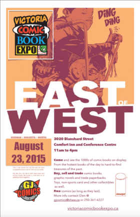 Victoria Comic Book Expo @ Comfort Inn and Conference Center Aug 23 2015 - Dec 18th @ Comfort Inn and Conference Center