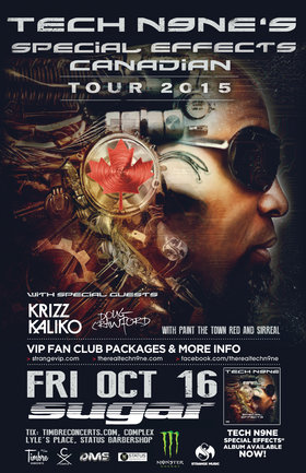 "Tech N9ne's ""Special Effects"" Canadian Tour: Tech N9ne, Krizz Kaliko, DOUG CRAWFORD, Paint The Town Red, Northwest Division, DJ SPEEDY SHOES, Discreet @ Capital Ballroom Oct 16 2015 - Aug 24th @ Capital Ballroom"