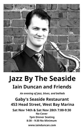 Jazz by the Seaside: Iain Duncan @ Gaby's Seaside Restaurant and Pub Nov 14 2015 - Aug 21st @ Gaby's Seaside Restaurant and Pub