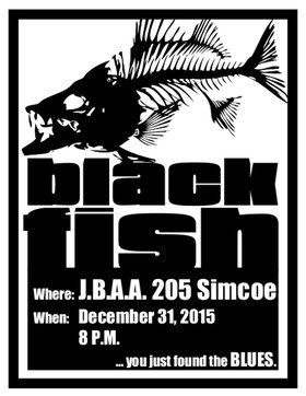 JBAA New Years Party - blues music from blackfish: Blackfish @ James Bay Athletic Association Dec 31 2015 - Jan 16th @ James Bay Athletic Association