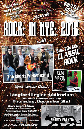 New Years Eve 2016: The Shorty Parker Band, Ken Mason @ Langford Legion (Prince Edward) Dec 31 2015 - Dec 10th @ Langford Legion (Prince Edward)
