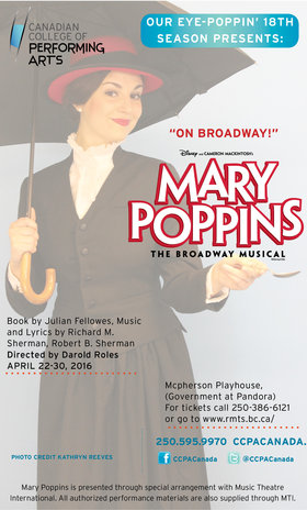 CCPA presents Disney's Mary Poppins @ McPherson Playhouse Apr 22 2016 - Aug 25th @ McPherson Playhouse