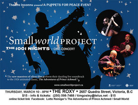 The Small World Project: Lotte Reiniger's The Adventures of Prince Achmed: Live Music with a 1926 Silent Film @ Blue Bridge at the Roxy Mar 10 2016 - Mar 26th @ Blue Bridge at the Roxy