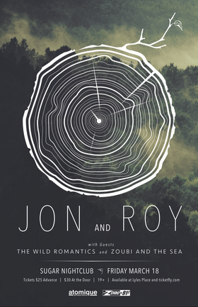 Jon and Roy, The Wild Romantics, Zoubi and the Sea @ Capital Ballroom Mar 18 2016 - Aug 24th @ Capital Ballroom