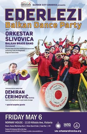 Ederlezi - Balkan Dance Party: Orkestar  Šlivovica , Demiran Cerimovic, + special guests @ Sons of Norway May 6 2016 - Apr 25th @ Sons of Norway