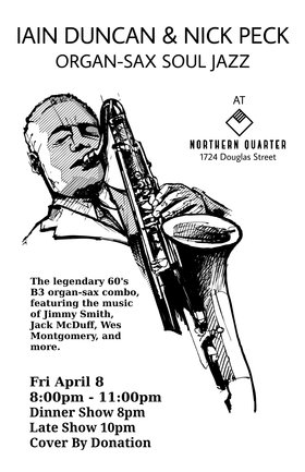 Organ-Sax Soul Jazz: Iain Duncan, Nick Peck @ Northern Quarter Apr 8 2016 - Aug 21st @ Northern Quarter