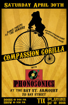 Dance Party at the Armoury!: Compassion Gorilla, Phonosonics @ Bay St. Armoury Apr 30 2016 - Dec 10th @ Bay St. Armoury