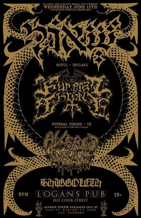 FIRST TIME IN CANADA!!!!: SHEOL  (UK), Funeral Throne  (UK), Altered Dead, EUTHANIZED @ Logan's Pub Jun 15 2016 - Jan 21st @ Logan's Pub