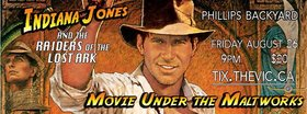 Movie Under the Maltworks: Indiana Jones: Indiana Jones @ The Phillips Backyard (at Phillips Brewery) - Aug 26 2016 - Dec 12th @ The Phillips Backyard (at Phillips Brewery) -